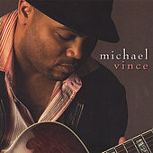 Play & Download Michael Vince by Michael Vince | Napster