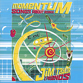 Play & Download Momentum, Songs About Science by Jim Taylor | Napster