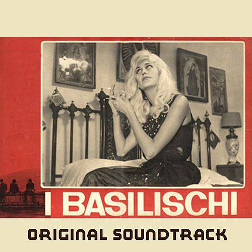 I Basilischi (From 'I Basilischi' Original Soundtrack) by Ennio Morricone