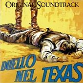 Play & Download Duello nel Texas (Theme from 'Duello nel Texas' Original Soundtrack) by Ennio Morricone | Napster
