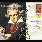 Play & Download Beethoven: Large Choral Works by Various Artists | Napster