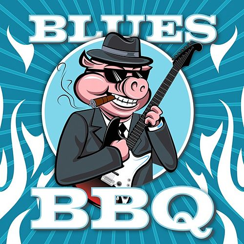 Blues BBQ by Various Artists