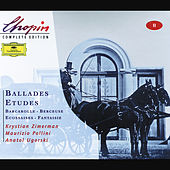 Play & Download Chopin: Ballades; Etudes; Barcarolle; Berceuse by Krystian Zimerman | Napster
