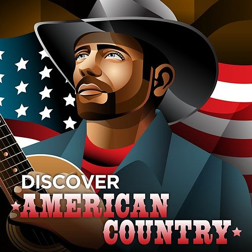 Play & Download Discover American Country by Various Artists | Napster