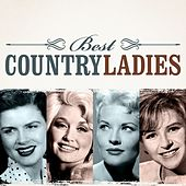 Play & Download Best Country Ladies by Various Artists | Napster