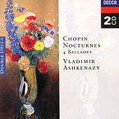 Play & Download Chopin: Nocturnes; Four Ballades by Vladimir Ashkenazy | Napster