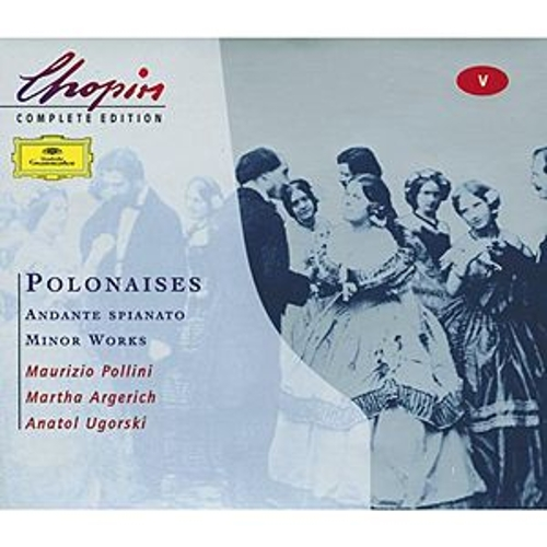 Chopin: Polonaises; Andante spianato;Minor Works by Various Artists
