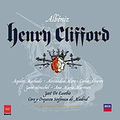 Play & Download Albéniz: Henry Clifford by Various Artists | Napster