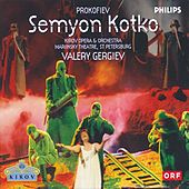 Prokofiev: Semyon Kotko by Various Artists