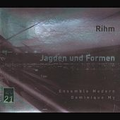 Play & Download Rihm: Jagden und Formen by Ensemble Modern | Napster
