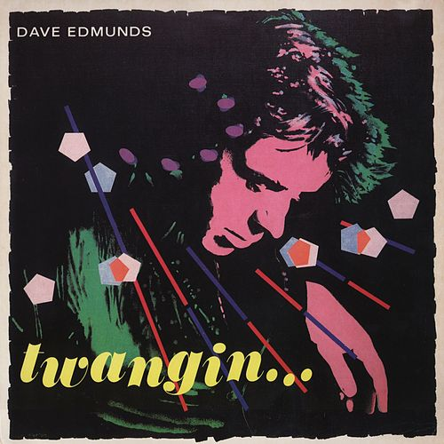 Twangin' by Dave Edmunds