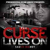 Play & Download The Curse Lives On by Sauce Money | Napster