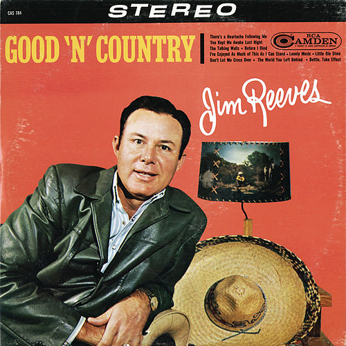 Play & Download Good 'N' Country by Jim Reeves | Napster
