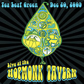 Play & Download Live at the Hopmonk Tavern by Tea Leaf Green | Napster