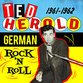 German Rock n' Roll 1961-1962 by Ted Herold