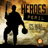 Play & Download Heroes Peril: Epic Battle Trailer Music by Hollywood Film Music Orchestra | Napster