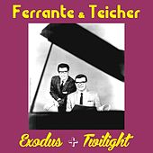 Play & Download Exodus by Ferrante and Teicher | Napster
