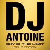 Sky Is the Limit (Gold Edition) von DJ Antoine