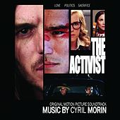 The Activist (Original Motion Picture Soundtrack) by Cyril Morin