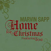 Play & Download Home for Christmas (Featuring Joe) by Marvin Sapp | Napster