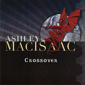 Play & Download Crossover by Ashley MacIsaac | Napster