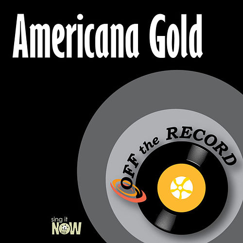 Play & Download Americana Gold by Off the Record | Napster