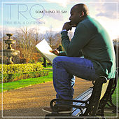 Something to Say by TRO