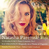 Tchaikovsky: Piano Concerto No. 1 - Rachmaninov: Rhapsody on a Theme of Paganini by Natasha Paremski