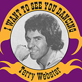 I Want To See You Dancing by Terry Webster