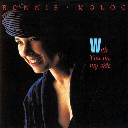 Play & Download With You On My Side by Bonnie Koloc | Napster