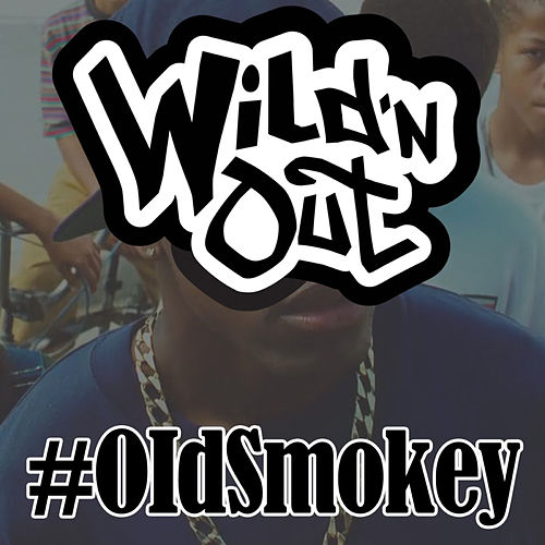 Play & Download Old Smokey by Wild'n Out | Napster