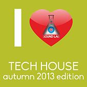 I Love Tech House (Autumn 2013 Edition) by Various Artists