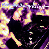 Mix the Vibe: Danny Krivit by Various Artists