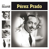 Play & Download The Platinum Collection by Perez Prado | Napster