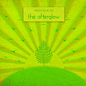 Play & Download Welcome To by Afterglow (60's) | Napster