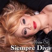 Play & Download Siempre Diva by Miriam Cruz | Napster