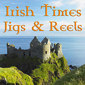 Play & Download Irish Times Jigs & Reels by Raymond J. Smyth | Napster