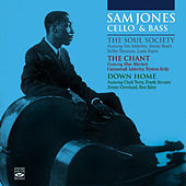 Play & Download Sam Jones Cello & Bass. The Soul Society + the Chant + Down Home by Sam Jones | Napster