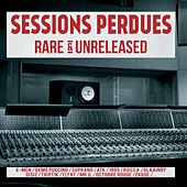 Sessions perdues (Rare & Unreleased) by Various Artists