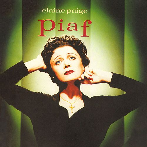 Play & Download Piaf by Elaine Paige | Napster