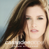 Play & Download Frame By Frame by Cassadee Pope | Napster