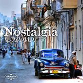 Play & Download Nostalgia Cubana by Various Artists | Napster