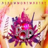 Plastic Pop from Paris (Album Montmartre) by Various Artists