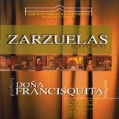 Play & Download Zarzuelas Inolvidables: Doña Francisquita by Coro del Festival de Ópera de las Palmas de Gran Canaria | Napster