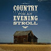 Country For An Evening Stroll by Various Artists