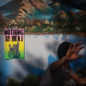 Play & Download Nothing Is Real by Crystal Antlers | Napster