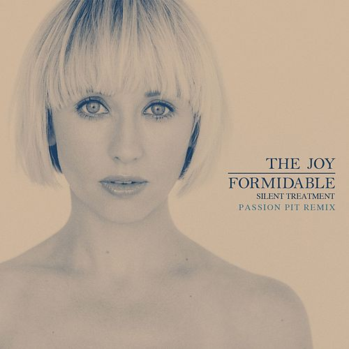 Silent Treatment (Passion Pit Remix) by The Joy Formidable