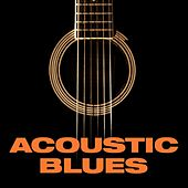 Play & Download Acoustic Blues by Various Artists | Napster