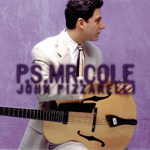 P.S. Mr. Cole by John Pizzarelli