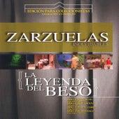Zarzuelas Inolvidables: La Leyenda del Beso by Coral Lírica de las Palmas